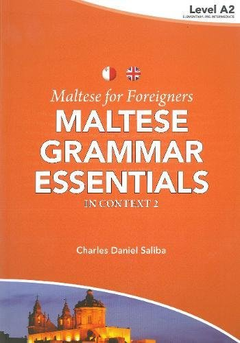 Maltese for Foreigners: Maltese Grammar Essentials in