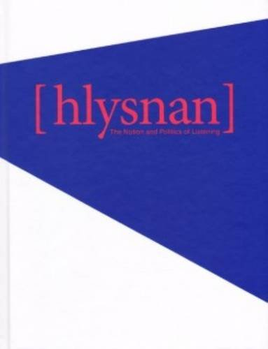 Hlysnan - The Notion And Politics Of Listening: Berit Fischer