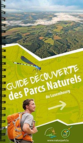 9789995986711: Guide Découverte des Parcs Naturels du Luxembourg