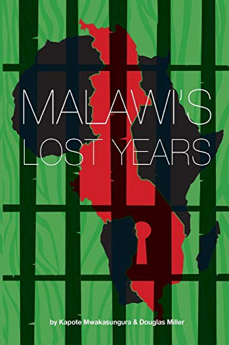 9789996045196: Malawi's Lost Years (1964-1994)