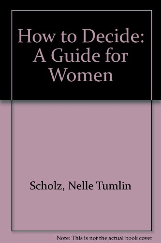 9789996166532: How to Decide: A Guide for Women