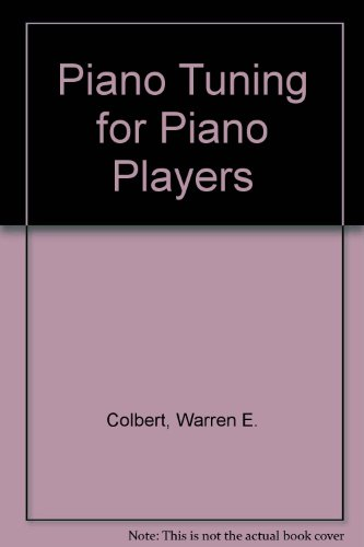 9789996210556: Piano Tuning for Piano Players