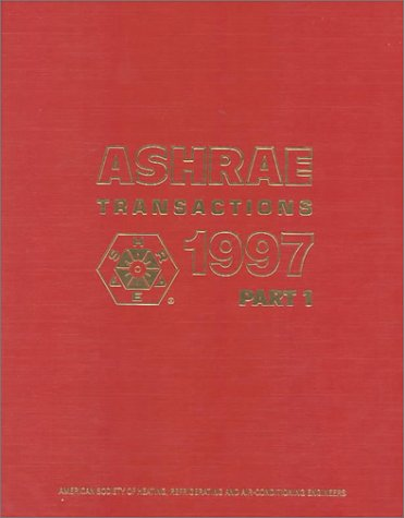 9789996223747: Ashrae Transactions 1997 (Vol 103, Part 1)