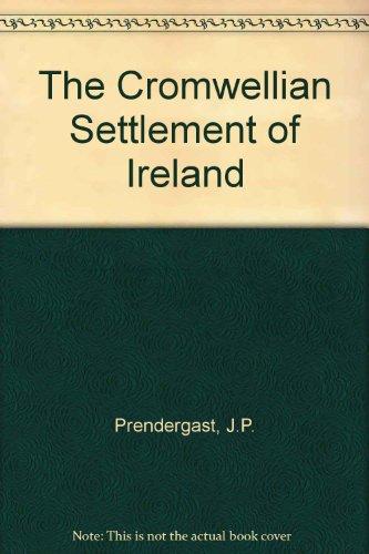 9789996248733: The Cromwellian Settlement of Ireland