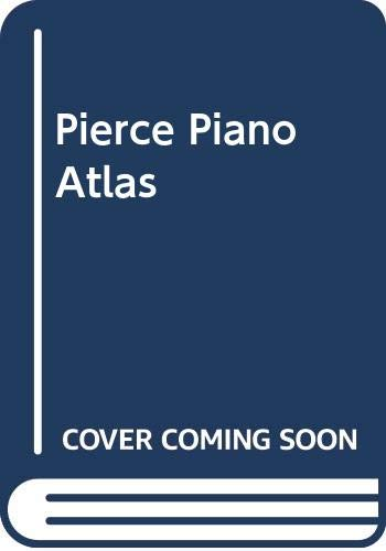 9789996305337: Pierce Piano Atlas
