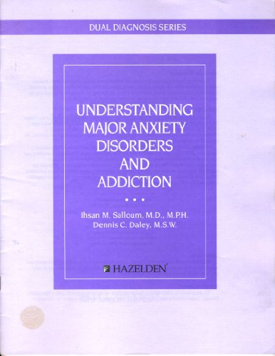 9789996318962: Understanding Major Anxiety Disorders and Addiction Workbook