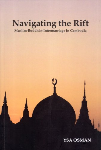 9789996354007: Navigating the Rift: Muslim-Buddhist Intermarriage in Cambodia