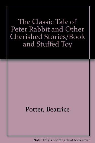 9789996355776: The Classic Tale of Peter Rabbit and Other Cherished Stories/Book and Stuffed Toy