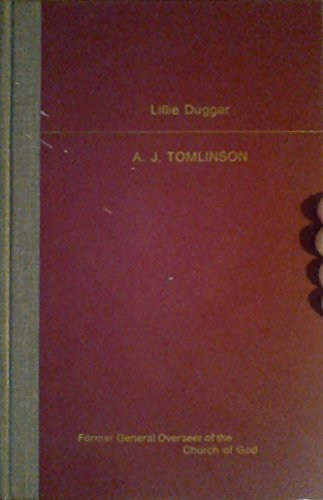 9789996364020: A.J. Tomlinson: Former General Overseer of the Church of God