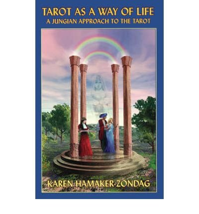 9789996365072: Tarot As a Way of Life: A Jungian Approach to the Tarot