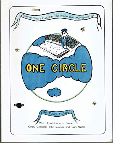 Image for One Circle: How to Grow a Complete Diet in Less Than 1,000 Square Feet