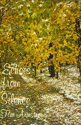 Echoes from Silence (9996439194) by Armstrong, Tom