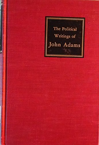 9789996456237: The Political Writings of John Adams: Representative Selections