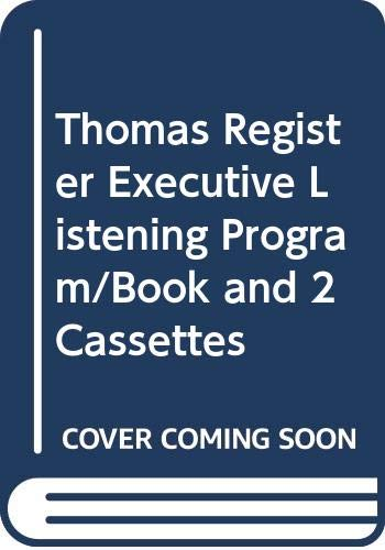 9789996466922: Thomas Register Executive Listening Program/Book and 2 Cassettes