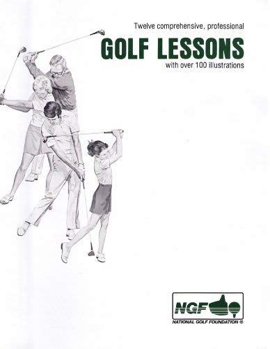 9789996471032: Twelve Comprehensive, Professional Golf Lessons With over 100 Illustrations
