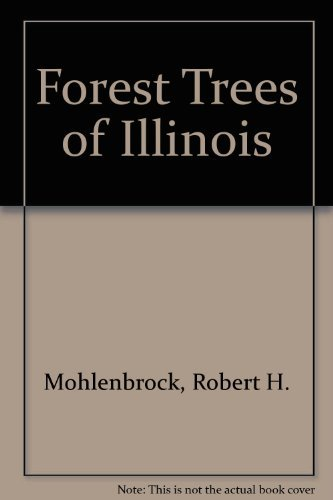 9789996489372: Forest Trees of Illinois