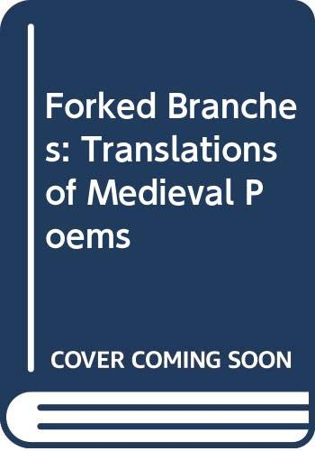 9789996528743: Forked Branches: Translations of Medieval Poems
