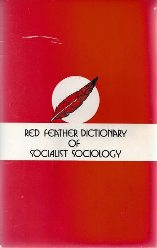 9789996617751: The Red Feather Dictionary of Socialist Sociology