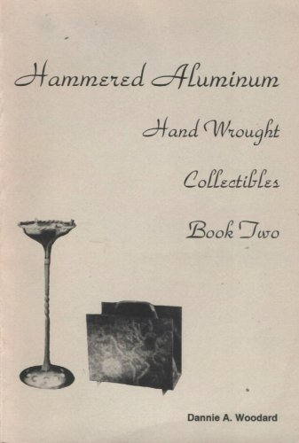 9789996627095: Hammered Aluminum: Hand Wrought Collectibles