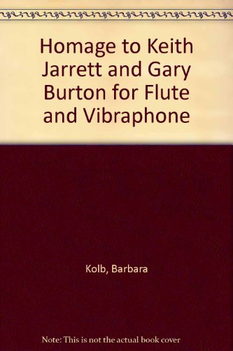 9789996689239: Homage to Keith Jarrett and Gary Burton for Flute and Vibraphone