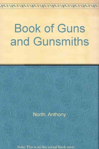 9789996719776: Book of Guns and Gunsmiths