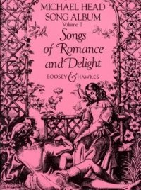 9789996740749: Songs of Romance and Delight (Michael Head Song Album, Vol 2)