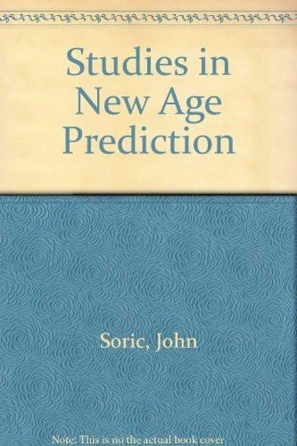 Studies in New Age Prediction: Soric, John