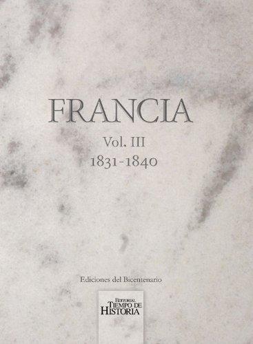 9789996760907: Francia, Vol. III, 1831-1840 (Spanish Edition)