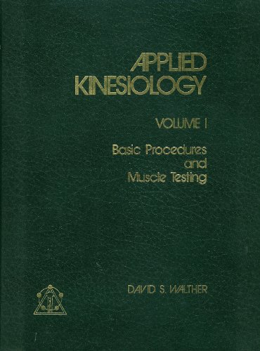 9789996858970: Applied Kinesiology: Basic Procedures and Muscle Testing, Vol. 1