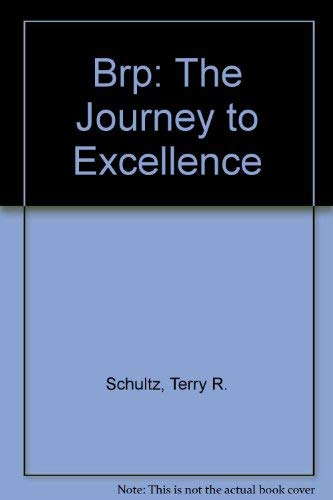 9789996936623: Brp: The Journey to Excellence