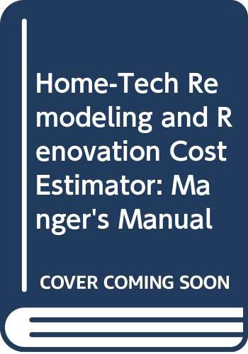 Home-Tech Remodeling and Renovation Cost Estimator: Manger's: Reynolds, Henry
