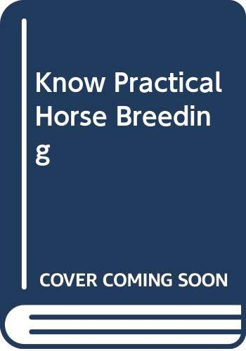 9789996960529: Know Practical Horse Breeding