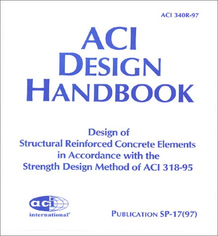 9789997003386: Aci Design Handbook: Design of Structural Reinforced Concrete Elements in Accordance With the Strength Design Method of Aci 318-95