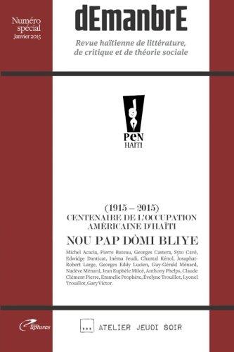 dEmanbrE: Revue haïtienne de littérature, de la: Lyonel Trouillot; Michel