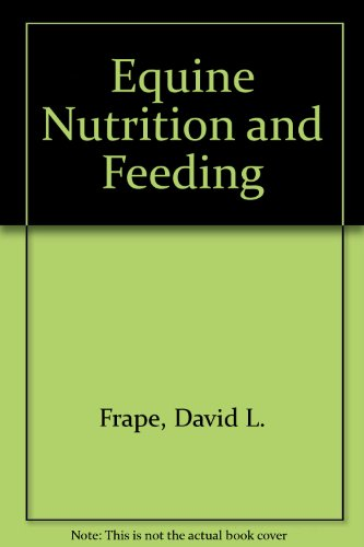 9789997070333: Equine Nutrition and Feeding