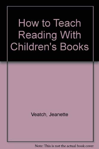 9789997125002: How to Teach Reading With Children's Books