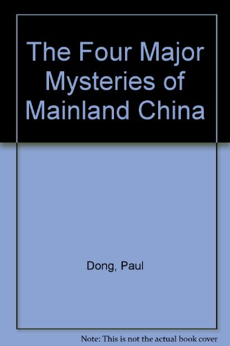9789997125453: The Four Major Mysteries of Mainland China