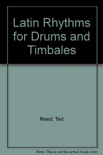 9789997157263: Latin Rhythms for Drums and Timbales