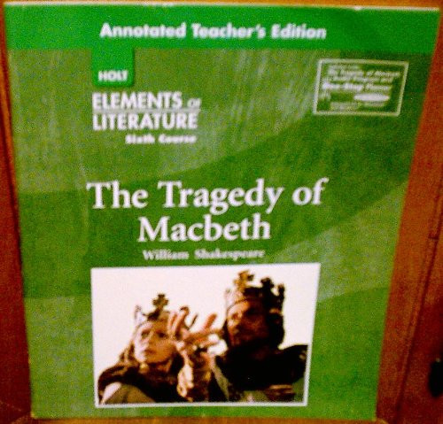 The Tragedy of Macbeth (Elements of Literature,: n/a