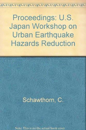 9789997300324: Proceedings: U.S. Japan Workshop on Urban Earthquake Hazards Reduction