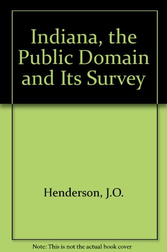 9789997315106: Indiana, the Public Domain and Its Survey