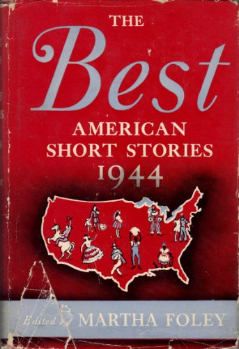 The Best American Short Stories 1944: Houghton Mifflin