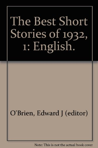 Best Short Stories: 1932: Edward J. O'Brien