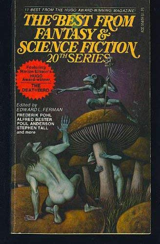 The Best from Fantasy and Science Fiction: 20th Series (9789997376459) by Frederik Pohl; Raylyn Moore; Harlan Ellison; Phyllis Eisenstein; Alfred Bester; Stephen Tall; Poul Anderson
