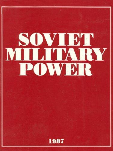 Soviet Military Power, 1987: 0800004641