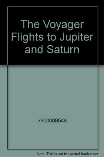 9789997398178: The Voyager Flights to Jupiter and Saturn