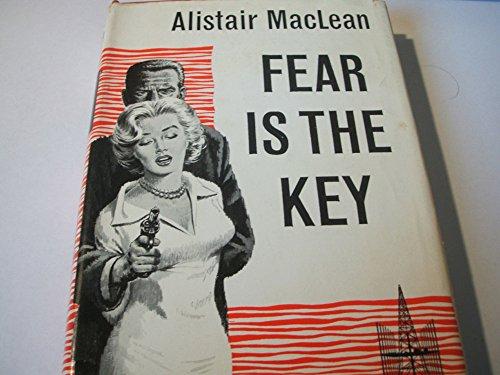 Fear Is the Key: Alistair MacLean