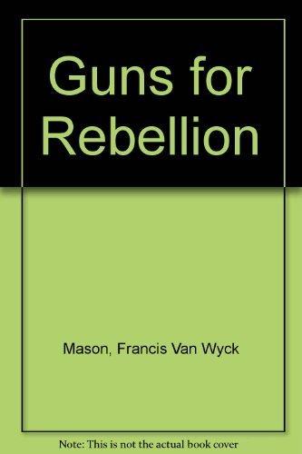 9789997403131: Guns for Rebellion