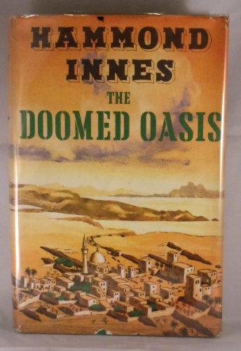 9789997403773: The Doomed Oasis. a Novel of Arabia