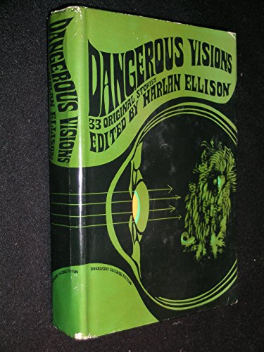 9789997404367: Dangerous Visions. 33 Original Stories